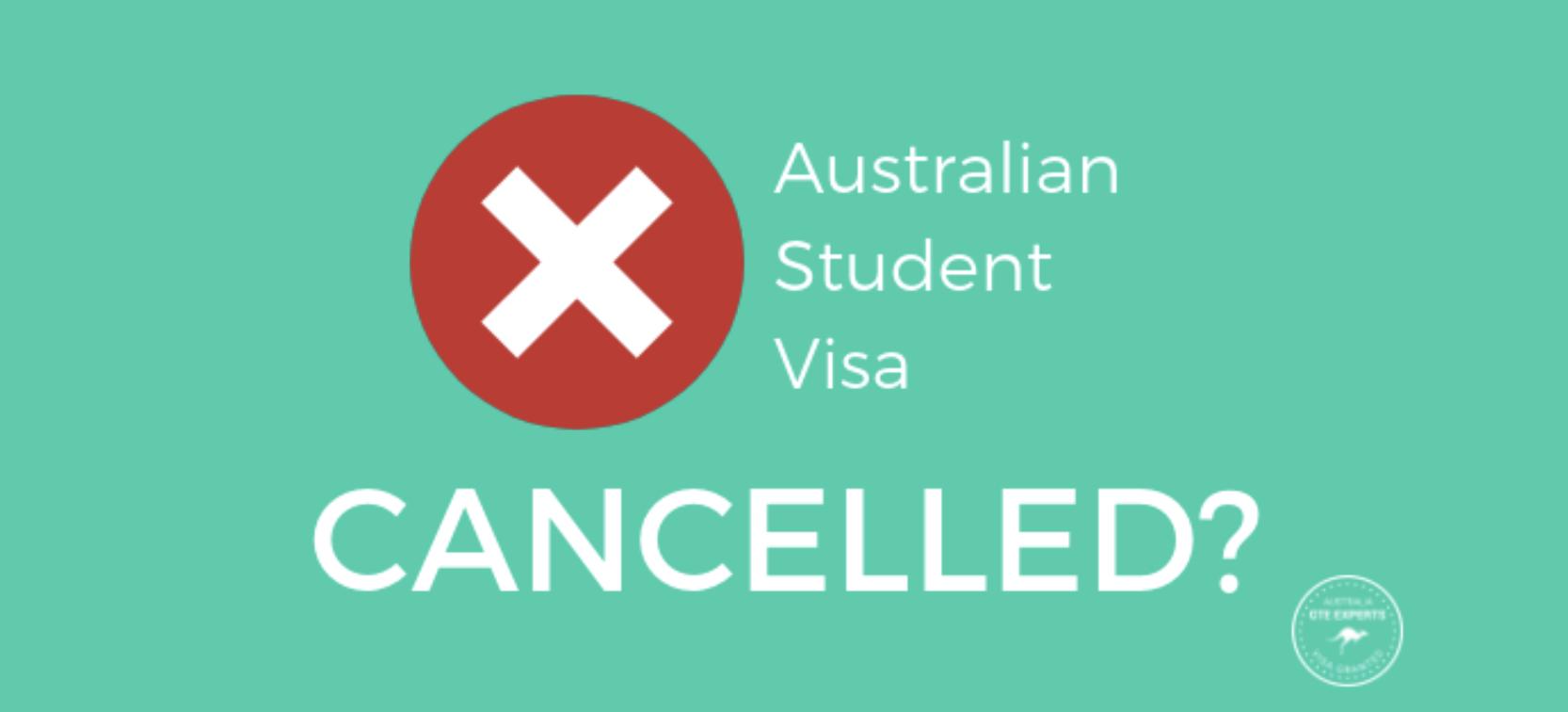 Australian student visa cancelled